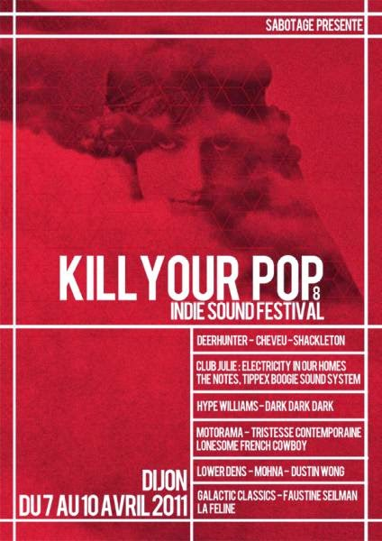 DU 7 AU 10 AVRIL : Dijon « Kill Your Pop » !